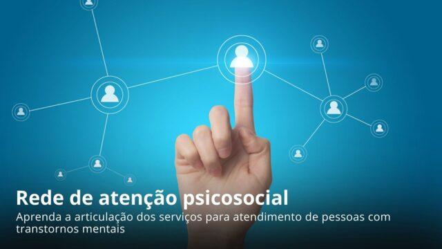 Rede de atenção psicosocial