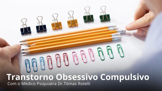 Transtornos obsessivo compulsivo