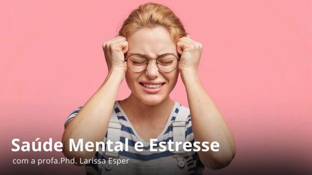 Saúde mental e estresse