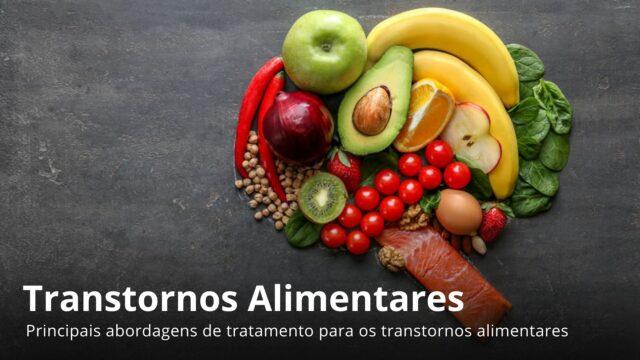 Aspectos essenciais dos Transtornos Alimentares