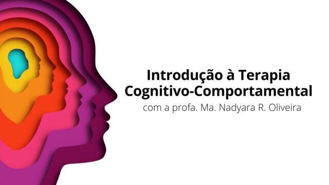 Introdução à Terapia Cognitivo-Comportamental